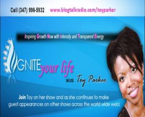 IGNITEyourLife with Toy Parker Radio Show graphic profile pic