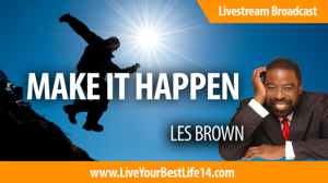 I am speaking on the same platform as Les Brown on this Saturday!!!