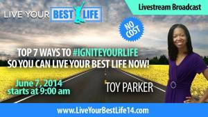 Live your best life now conference featuring Toy Parker. with message title