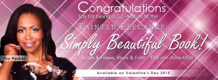 Co author for Tainted Elegance You Are Beautiful Book announcement.ToyParker.2015